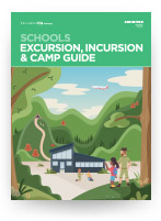 School Excursion, Incursion & Camp Guide